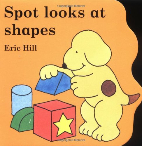 9780399240423: Spot Looks At Shapes