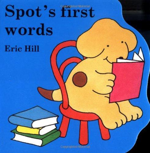 9780399240454: Spot's First Words