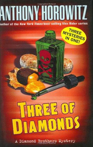 Three of Diamonds (Diamond Brother Mysteries): Anthony Horowitz