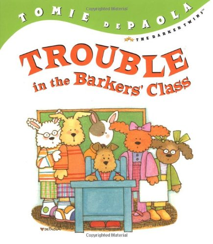 9780399241642: Trouble in the Barkers' Class (Barker Twins)