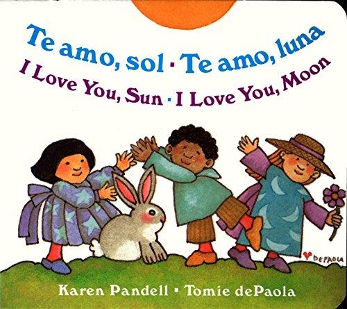 9780399241659: Te Amo, Sol-Te Amo, Luna/I Love You, Sun-I Love You, Moon