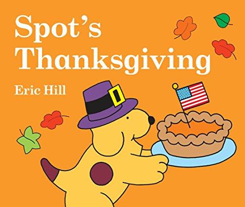 9780399241864: Spot's Thanksgiving
