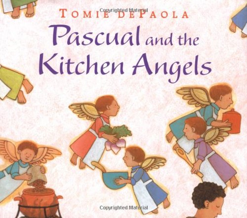 9780399242144: Pascual and the Kitchen Angels