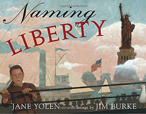 Naming Liberty (9780399242502) by Jane Yolen