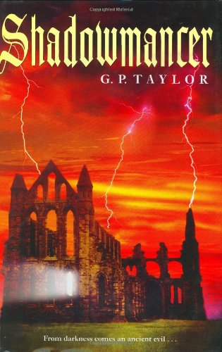 SHADOWMANCER (Signed U.S. edition) + WORMWOOD (U.S. ARC): Taylor, G. P.