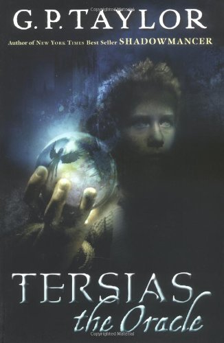 Tersias the Oracle: Taylor, G. P.