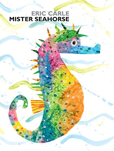 Mister Seahorse: Carle, Eric