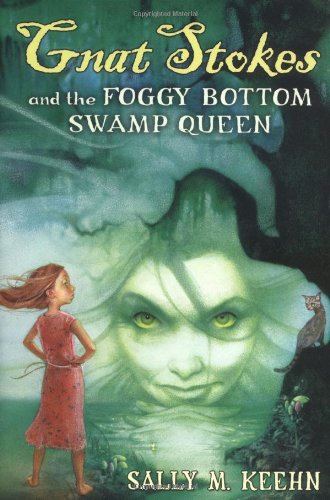 9780399242878: Gnat Stokes and the Foggy Bottom Swamp Queen