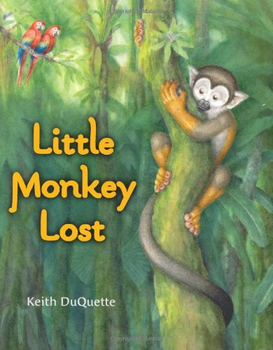 Little Monkey Lost: Keith DuQuette