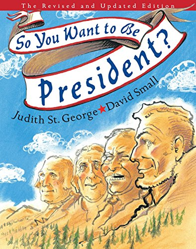 9780399243172: So You Want to Be President?