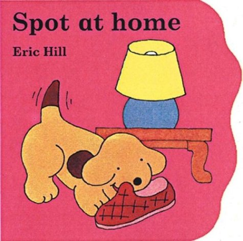 Spot at Home: Hill, Eric