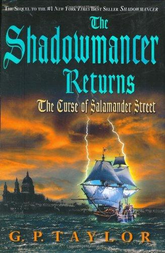The Shadowmancer Returns: The Curse of Salamander: G. P. Taylor