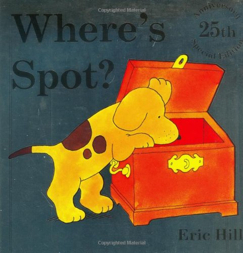 Where's Spot? (0399243739) by Hill, Eric
