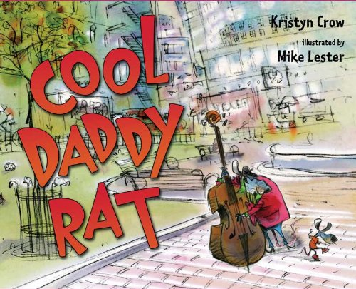 9780399243752: Cool Daddy Rat