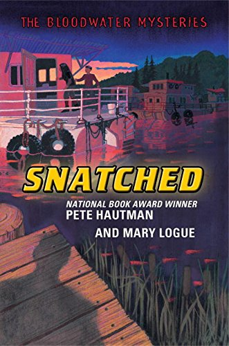 9780399243776: The Bloodwater Mysteries: Snatched