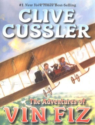 The Adventures of Vin Fiz: Cussler, Clive