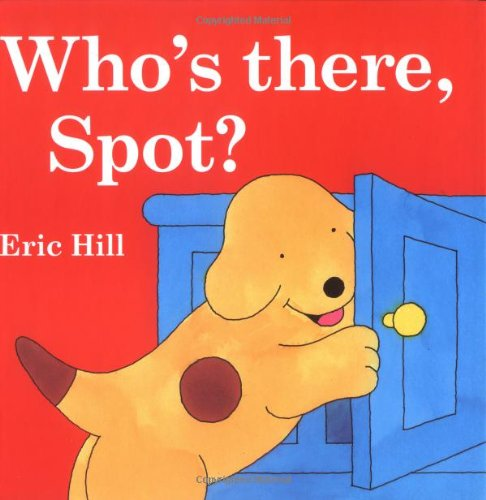 9780399244841: Who's There, Spot?