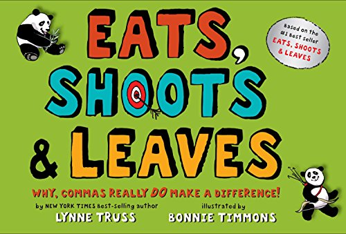 9780399244919: Eats, Shoots & Leaves: Why, Commas Really Do Make a Difference!