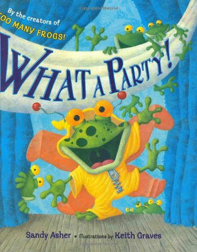 What a Party!: Sandy Asher