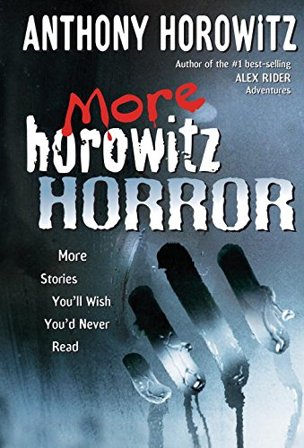 9780399245190: More Horowitz Horror: More Stories You'll Wish You'd Never Read