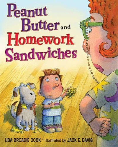 9780399245336: Peanut Butter and Homework Sandwiches