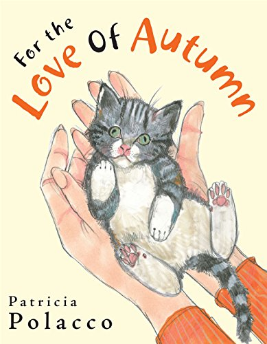 9780399245411: For the Love of Autumn