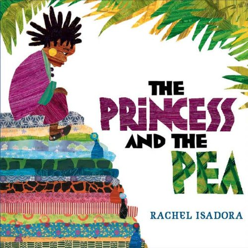 The Princess and the Pea (0399246118) by Rachel Isadora