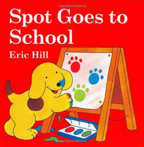 9780399246135: Spot Goes to School