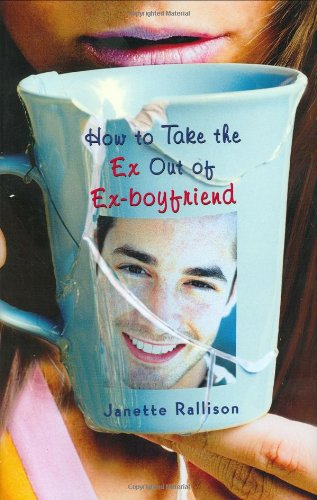 9780399246173: How to Take the Ex Out of Ex-Boyfriend