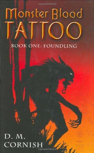 Foundling (Monster Blood Tattoo, Book 1): Cornish, D. M.