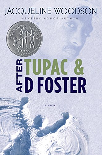 9780399246548: After Tupac and D Foster (Newbery Honor Book)