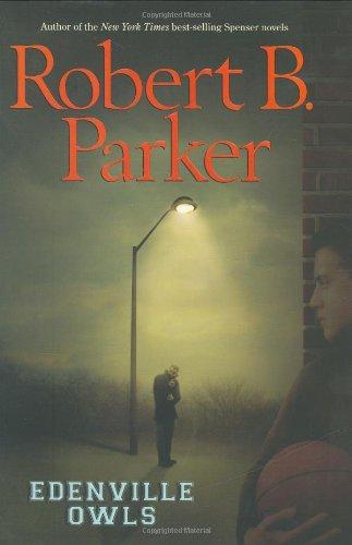 Edenville Owls: Parker, Robert B.