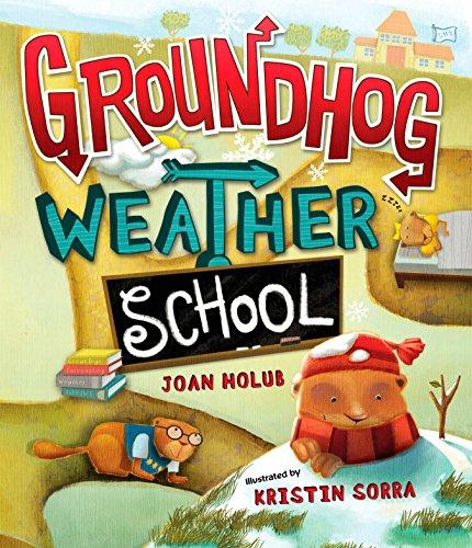 Groundhog Weather School (0399246592) by Joan Holub