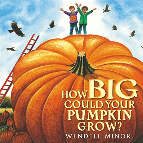 9780399246845: How Big Could Your Pumpkin Grow?