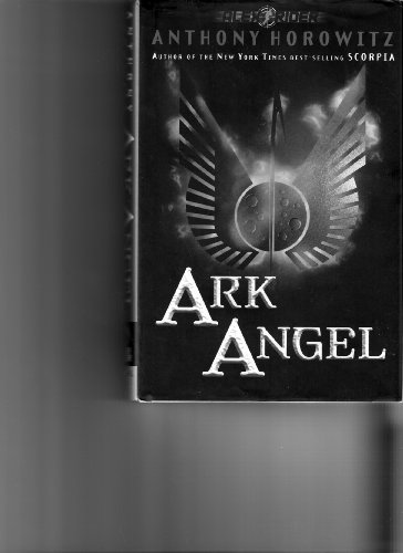9780399246876: [( Ark Angel )] [by: Anthony Horowitz] [Apr-2006]