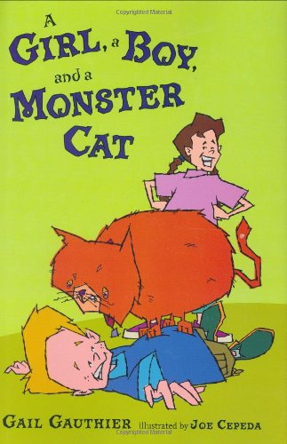 9780399246890: A Girl, a Boy, and a Monster Cat