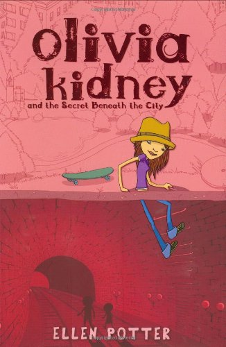 9780399247019: Olivia Kidney and the Secret Beneath the City