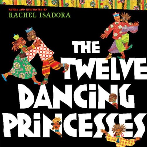9780399247446: 12 DANCING PRINCESSES