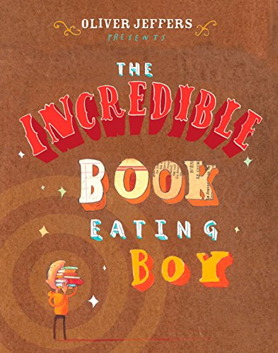 9780399247491: The Incredible Book Eating Boy
