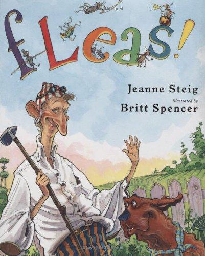 Fleas!: Jeanne Steig; Illustrator-Britt