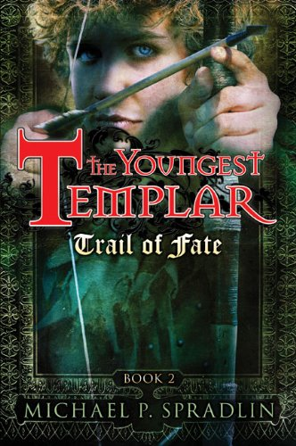 Trail of Fate: (Youngest Templar #2)