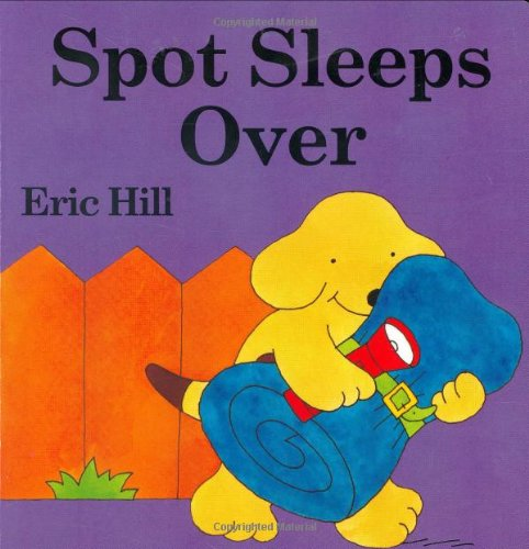 9780399247699: Spot Sleeps Over