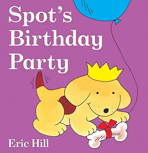 9780399247705: Spot's Birthday Party (Spot (Board Books))
