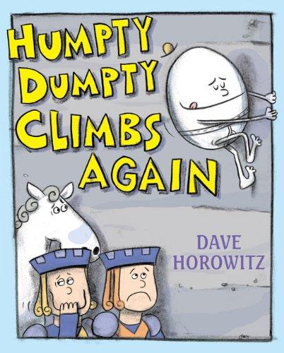 9780399247736: Humpty Dumpty Climbs Again