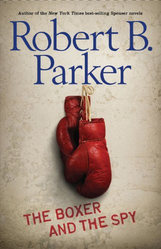 9780399247750: The Boxer and the Spy