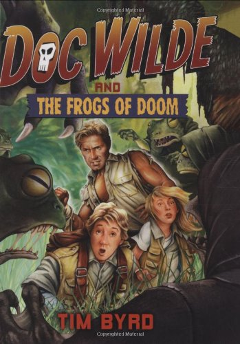 9780399247835: Doc Wilde and The Frogs of Doom