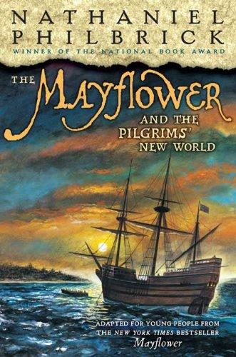 9780399247958: The Mayflower & the Pilgrims' New World