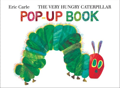 The Very Hungry Caterpillar Pop-Up Book: Carle, Eric