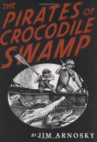9780399250682: The Pirates of Crocodile Swamp