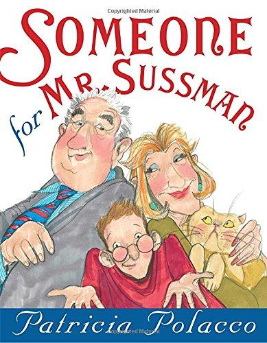 9780399250750: Someone for Mr. Sussmann